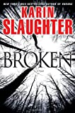 Broken: A Novel (Grant County)