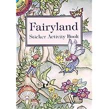 Fairyland Sticker Activity Book (Dover Little Activity Books Stickers)
