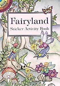 Fairyland Sticker Activity Book (Dover Little Activity Books Stickers)