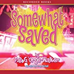 Somewhat Saved | Pat G'Orge-Walker