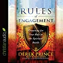 Rules of Engagement: Preparing for Your Role in the Spiritual Battle Audiobook by Derek Prince Narrated by Basil Sands