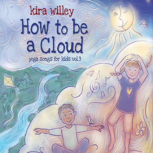 How to be a Cloud: Yoga Songs ...