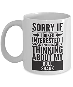 Bull Shark Mug - Sorry If Looked Interested I Was Probably Thinking About - Funny Novelty Ceramic Coffee & Tea Cup Cool Gifts For Men Or Women With Gift Box