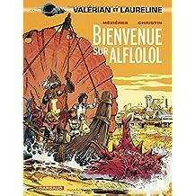 Valérian 04 Bienvenue sur Alflolol
