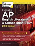 img - for Cracking the AP English Literature & Composition Exam, 2018 Edition: Proven Techniques to Help You Score a 5 (College Test Preparation) book / textbook / text book