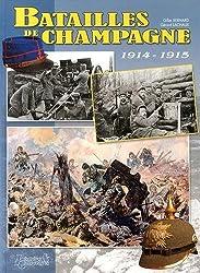 Combats en Champagne: Septembre 1914 - Novembre 1915