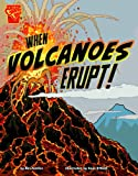 When Volcanoes Erupt!, Nelson Yomtov, 1429675470