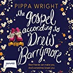 The Gospel According to Drew Barrymore | Pippa Wright
