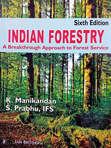 Indian Forestry: A breakthrough approachto Forest Service