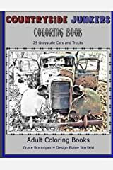Countryside Junkers Coloring Book: 25 Grayscale Cars and Trucks (Adult Coloring Books) (Volume 11)
