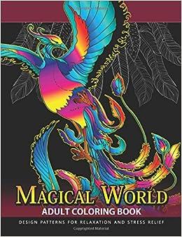 Magical World Adult Coloring Books Book Centaur Phoenix Mermaids Pegasus Unicorn Dragon Hydra And Friend