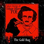 The Gold-Bug | Edgar Allan Poe