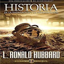 Historia de la Indagación y la Investigación [The History of Inquiry and Research]