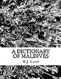 A DICTIONARY of MALDIVES