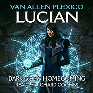 Lucian: Dark God's Homecoming Audiobook