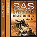 Desert Raiders (SAS Operation) Audiobook by Shaun Clarke Narrated by Sean Barrett