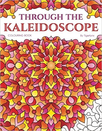 Through The Kaleidoscope Colouring Book 50 Abstract Symmetrical Pattern Pages For Adults Volume 5 Peaceful Mind Books Amazoncouk