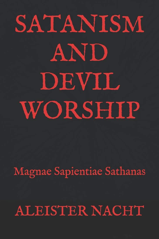 Satanism And Devil Worship  Magnae Sapientiae Sathanas