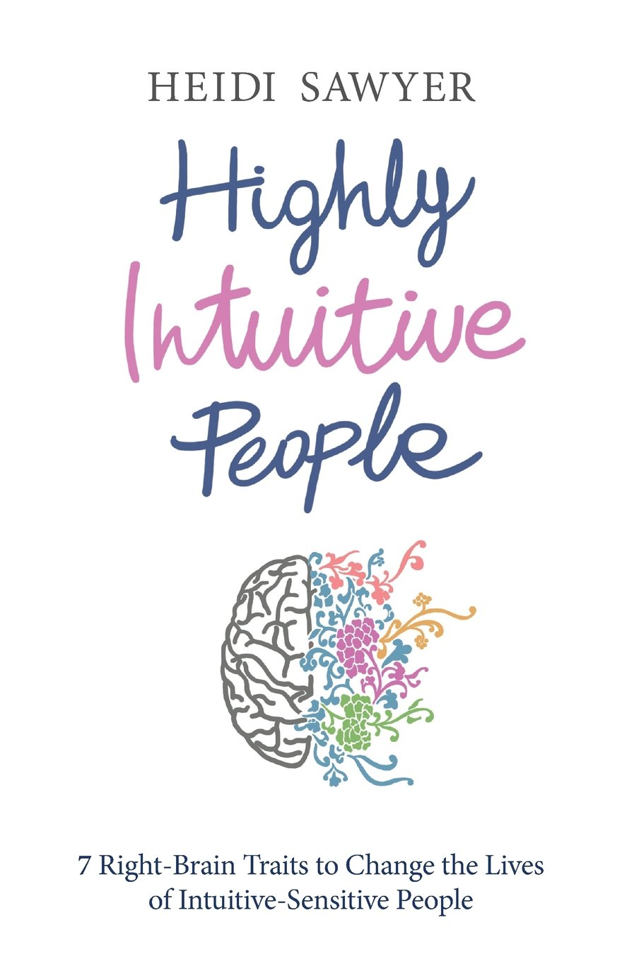 Highly Intuitive People Right Brain Intuitive Sensitive