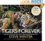 Tigers Forever: Saving the World's Mo...