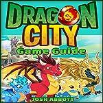 Dragon City Game Guide | Josh Abbott