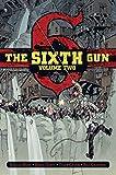 The Sixth Gun Deluxe Edition Volume 2 (Sixth Gun DLX Hc)