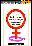 Le protocole gynécocratique: Confession d'un mari soumis (Erotiques t. 1)