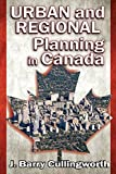 img - for Urban and Regional Planning in Canada by J. Barry Cullingworth (2014-11-30) book / textbook / text book