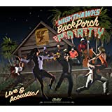 Back Porch Party
