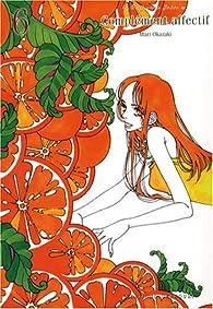 Complément affectif, tome 6 par Mari Okazaki