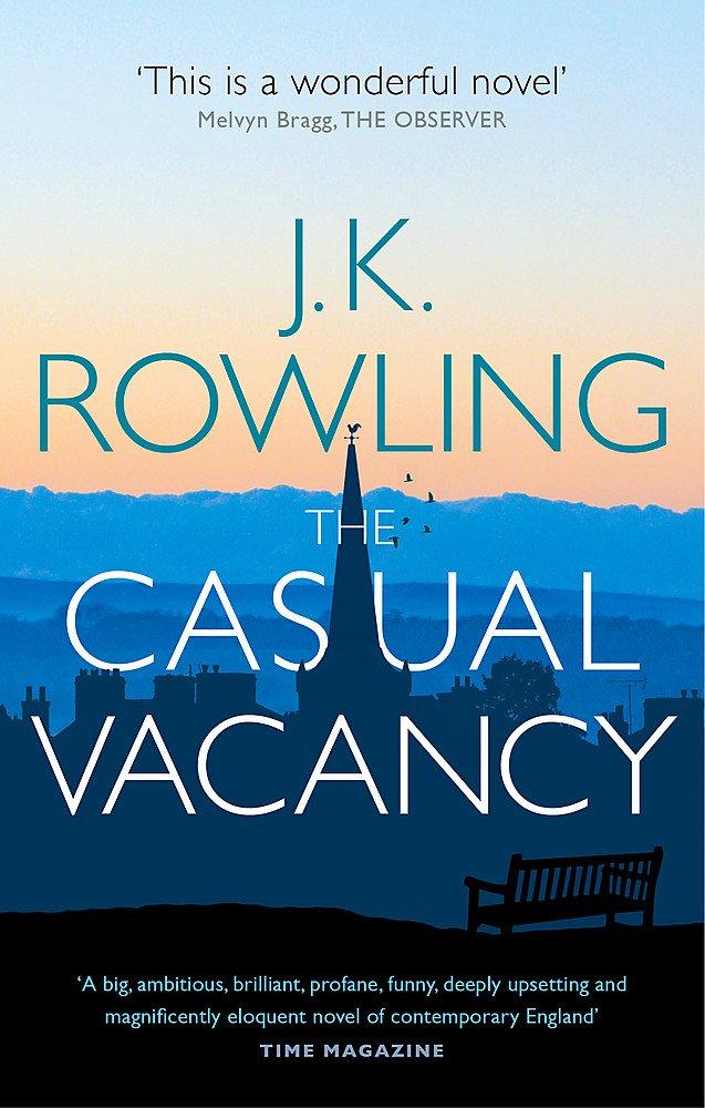 The casual vacancy: j. K. Rowling: 8601404281839: amazon. Com: books.