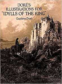 """Amazon.com: Doré's Illustrations for """"Idylls of the King"""