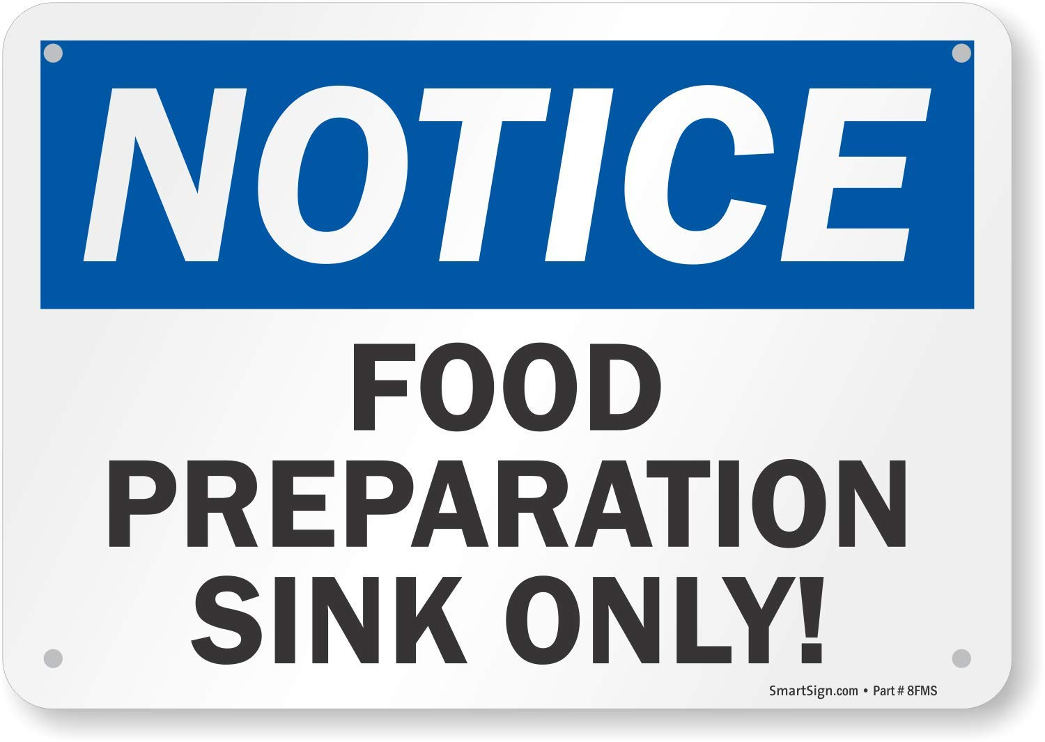 "SmartSign ""Notice - Food Preparation Sink Only"" Sign 