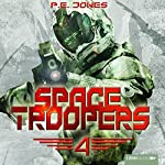 Die Rückkehr (Space Troopers 4) | P. E. Jones