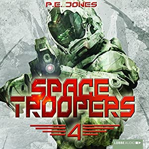 Die Rückkehr (Space Troopers 4) Hörbuch
