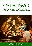 Catecismo de la Iglesia Católica - Compendio (Spanish Edition)