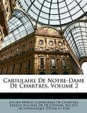 Cartulaire de Notre-Dame de Chartres, Lucien Merlet, 1148113215