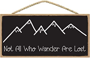 SARAH JOY'S Not All Who Wander are Lost - Adventure Decor - Mountain Home Decor - Adventure Home Decor - Lake House Sign