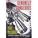 Genuinely Dangerous: A Novel