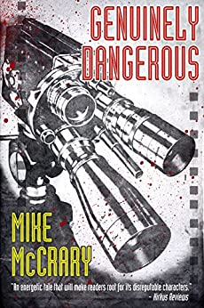 Genuinely Dangerous: A Novel by [McCrary, Mike]