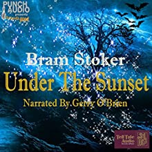 Under the Sunset Audiobook by Bram Stoker Narrated by Gerry O'Brien