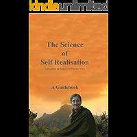 The Science of Self Realisation: Svetasvatara Upanishad Guidebook (English Edition)