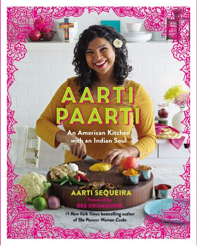 Aarti Paarti: An American Kitchen with an Indian Soul (Best Indian Food In Orange County)