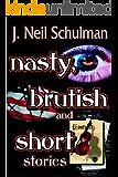 Nasty, Brutish and Short Stories