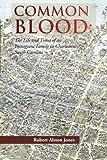 Common Blood, Robert A. Jones, 1479723223