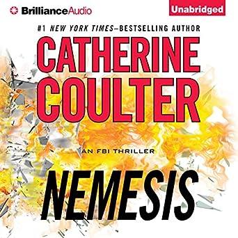 Amazon.com: Nemesis: An FBI Thriller, Book 19 (Audible Audio Edition): Catherine Coulter