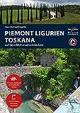 Motorrad Reiseführer Piemont Ligurien Toskana: BikerBetten Motorradreisebuch