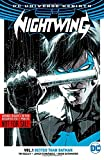 img - for Nightwing Vol. 1: Better Than Batman (Rebirth) book / textbook / text book