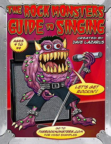 The Rock Monsters Guide to Singing (The Rock Monsters Guides)