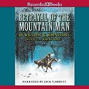 Betrayal of the Mountain Man | William W. Johnstone